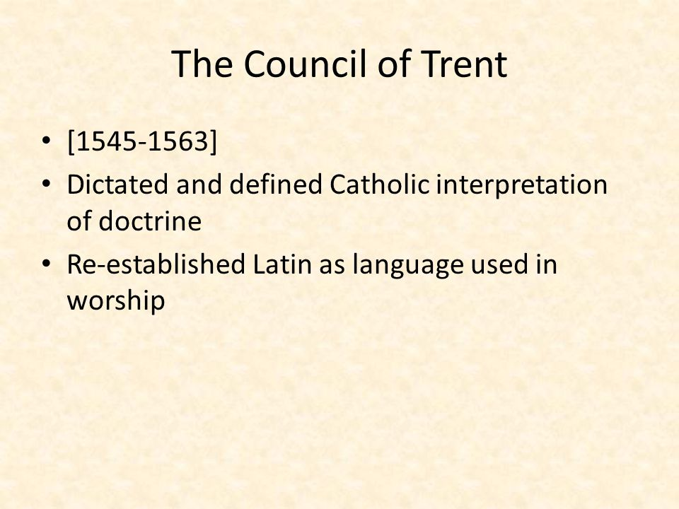 The Council of Trent [1545-1563]